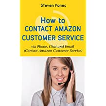 How to Contact Amazon Customer Service via Phone, Chat and Email: Contact Amazon Customer service