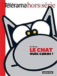 Télérama hors-série : Le Chat, quel cabot ! : Il a 25 ans