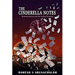 The Cinderella Notes: Demonetization and the Indian Economy