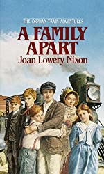 A Family Apart (Orphan Train Adventures (Paperback))