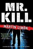 Mr. Kill (A Sergeants Sueño and Bascom Novel)