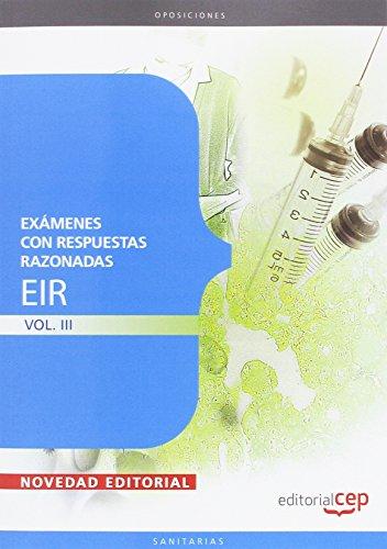 Exámenes EIR con Respuestas Razonadas Vol. III: 3 (Sanidad)