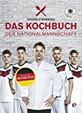 Expert Marketplace -  Holger Stromberg  - Das Kochbuch der Nationalmannschaft: Mach dich fit mit der richtigen Ernährung