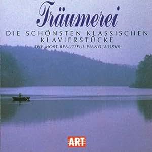 Träumerei-Klassische Klavierwerke