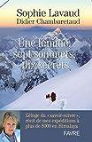 Une femme, sept sommets, dix secrets - L'éloge du savoir-suivre, récit de mes expéditions à plus de