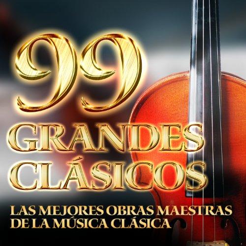 ... 99 Grandes Clásicos - Las Mejo.