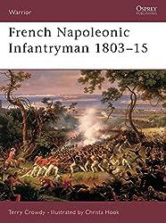 French Napoleonic Infantryman 1803-15 (Warrior)