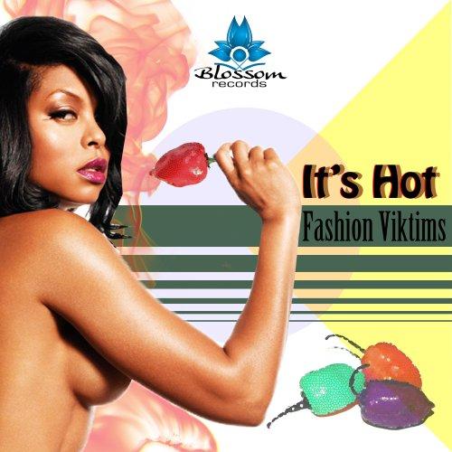 Its hot von fashion viktims bei amazon music for Its hot pics