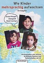 Wie Kinder mehrsprachig aufwachsen.