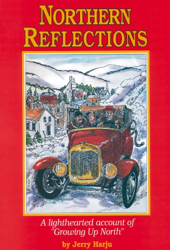 Northern Reflections (Northern Reflections: A Lighthearted Account of