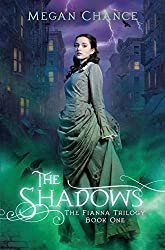 The Shadows (Fianna Trilogy Book 1) (English Edition)
