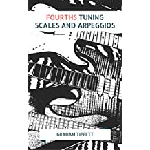 Fourths Tuning: Scales and Arpeggios (English Edition)