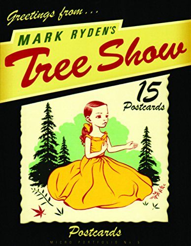 Mark Ryden's Tree Show Postcard Microportfolio (Micro Portfolio (Postcards)) par Mark Ryden