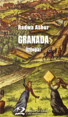 Granada : (trilogía) por Radwa Ashur