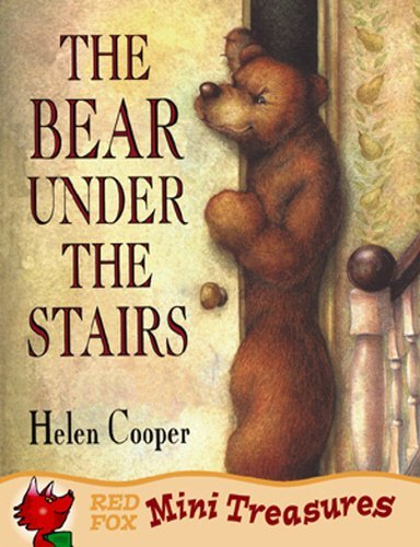Bear Under the Stairs by Helen Cooper (2002-11-04)