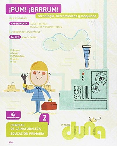 Ciencias de la Naturaleza 2. Cuaderno 4 - Proyecto Duna - Tecnología, herramientas y máquinas - 9788430730681