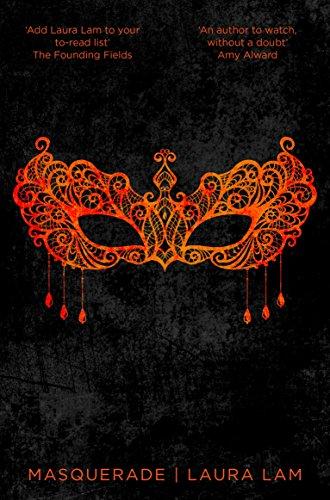 Masquerade (Micah Grey Trilogy) por Laura Lam