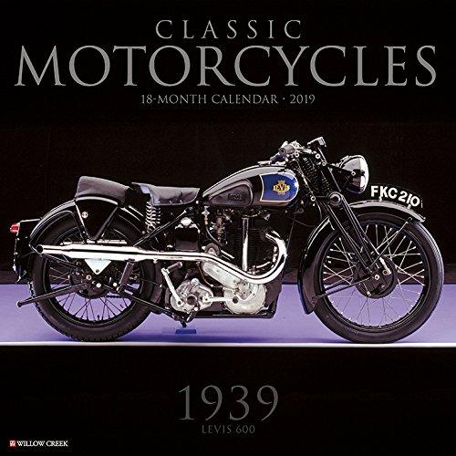 Classic Motorcycles 2019 Calendar par Willow Creek Press