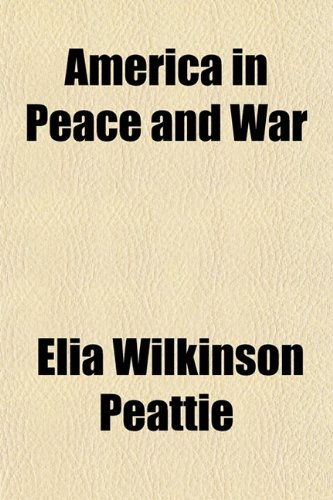 America in Peace and War