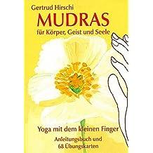 """Mudras für Körper, Geist und Seele. Karten: """"Yoga mit dem kleinen Finger"""""""