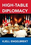 High-Table Diplomacy: The Reshaping o...