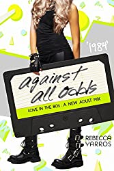 1984: Against All Odds (Love in the 80s Book 5) (English Edition)