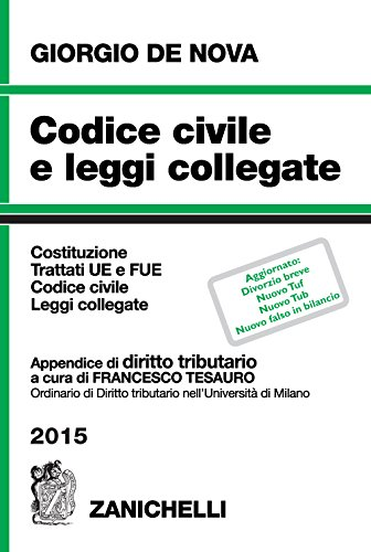 Codice civile e leggi collegate 2015. Con appendice di diritto tributario