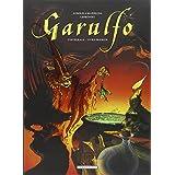 Garulfo Intégrale T01 à T02