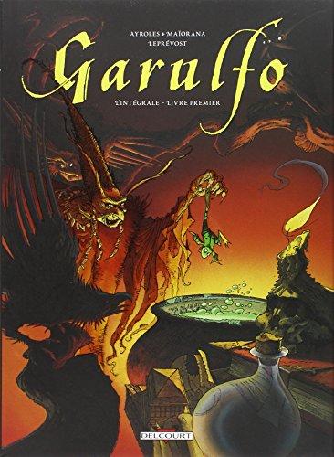 Garulfo Intégrale T01 - Livre Premier