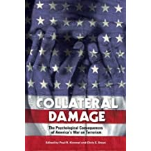 Collateral Damage: The Psychological Consequences of America's War on Terrorism (Contemporary Psychology (Hardcover)) (2006-08-30)