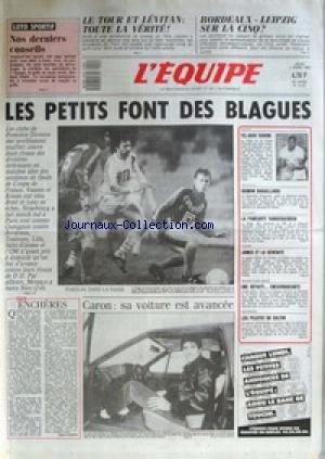 EQUIPE (L') [No 12721] du 02/04/1987 - LE TOUR ET LEVITAN - BORDEAUX - LEIPIZ - LES PETITS FONT DES BLAGUES - CARON - TEL-AVIV FAVORI - QUINON RAGAILLARDI - LA PANCARTE VANDERAERDEN - JONES ET LA SERENITE - LES PILOTES EN COLERE - AUTO. par Collectif