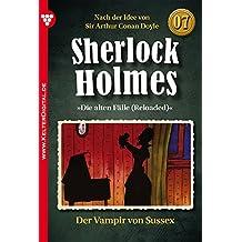 Sherlock Holmes 7 - Kriminalroman: Der Vampir von Sussex