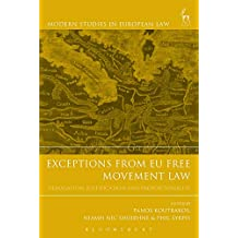 Exceptions from EU Free Movement Law: Derogation, Justification and Proportionality (Modern Studies in European Law)