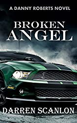 Broken Angel (Danny Roberts Series Book 1)