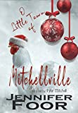 O Little Town of Mitchellville: A Mitchell Family Novella