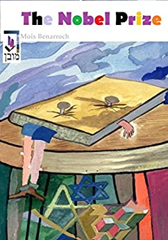 The Nobel Prize (English Edition) di [Benarroch, Mois]