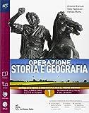 Operazione storia e geografia. Con atlante ieri e oggi-Extrakit-Openbook. Per le Scuole superiori. Con e-book. Con espansione online: 1