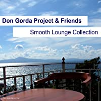 Don Gorda Project & Friends Smooth Lounge