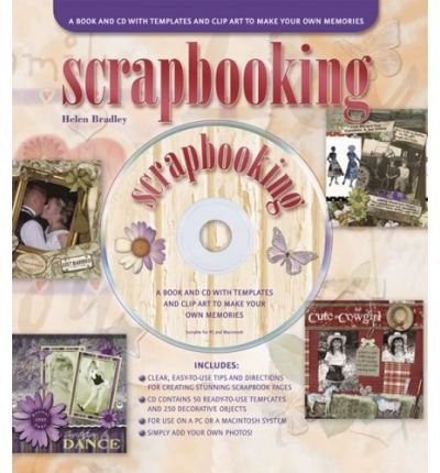Scrapbooking: A Book and CD with Templates and Clip Art to Make Your Own Memories (Mixed media product) - Common