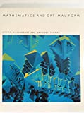 Mathematics and Optimal Form (Scientific American Library)