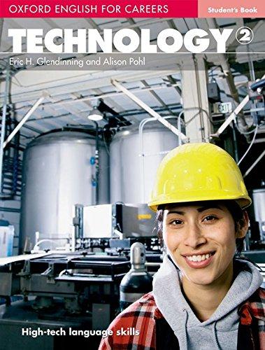 Portada del libro Oxford english for careers. Technology. Student's book. Per le Scuole superiori. Con espansione online: Technology 2. Student's Book