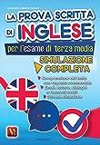 eBook Gratis da Scaricare La prova scritta di inglese per l esame di terza media Simulazione completa (PDF,EPUB,MOBI) Online Italiano