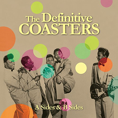 The Definitive Coasters (A Sid...