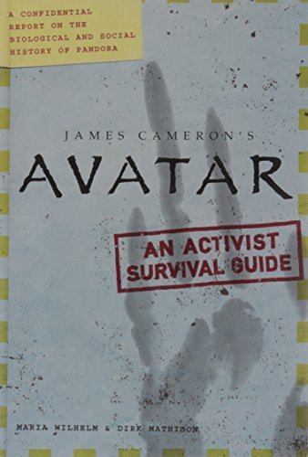 Avatar: A Confidential Report on the Biological and Social History of Pandora by Maria Wilhelm (2009-12-01)