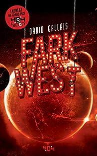 Fark West par David Gallais