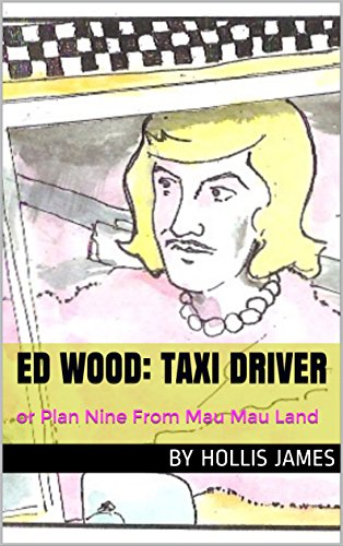 : or Plan Nine From Mau Mau Land (English Edition) (Taxi Driver Halloween)