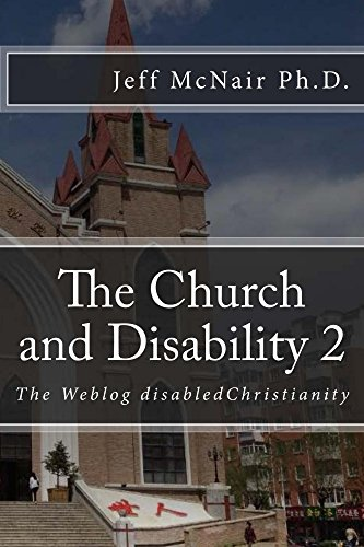 the-church-and-disability-2-the-weblog-disabledchristianity-english-edition