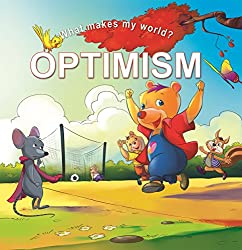 What Makes My World Optimism