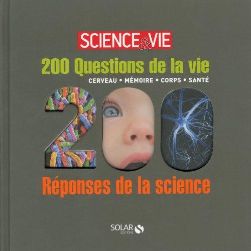 200 questions/réponses corps cerveau santé mémoire Solar