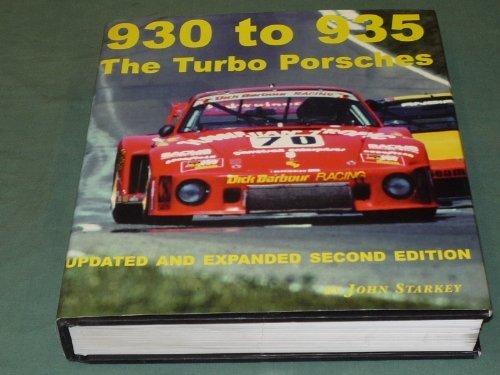 930 to 935 The Turbo Porsches by John Starkey (1998-01-01)